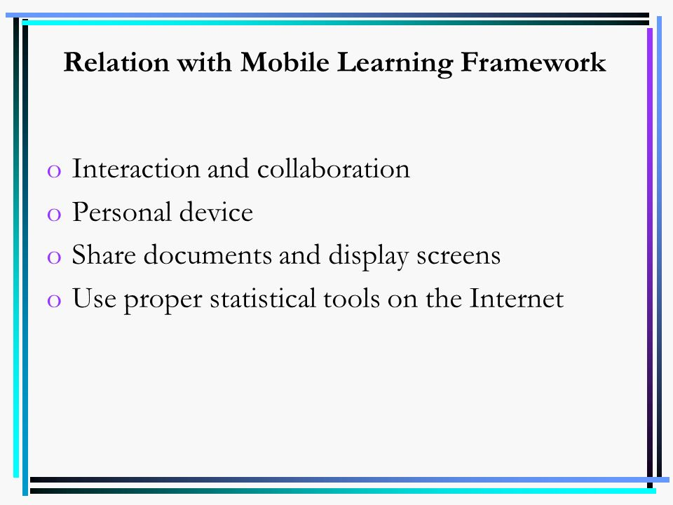 Relation with Mobile Learning Framework