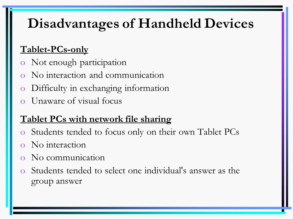 Disadvantages of Handheld Devices