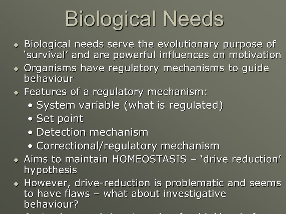 Biological Needs System variable (what is regulated) Set point
