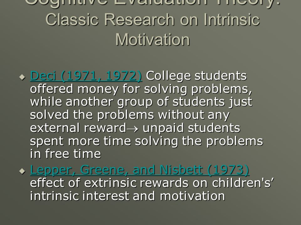 Cognitive Evaluation Theory: Classic Research on Intrinsic Motivation