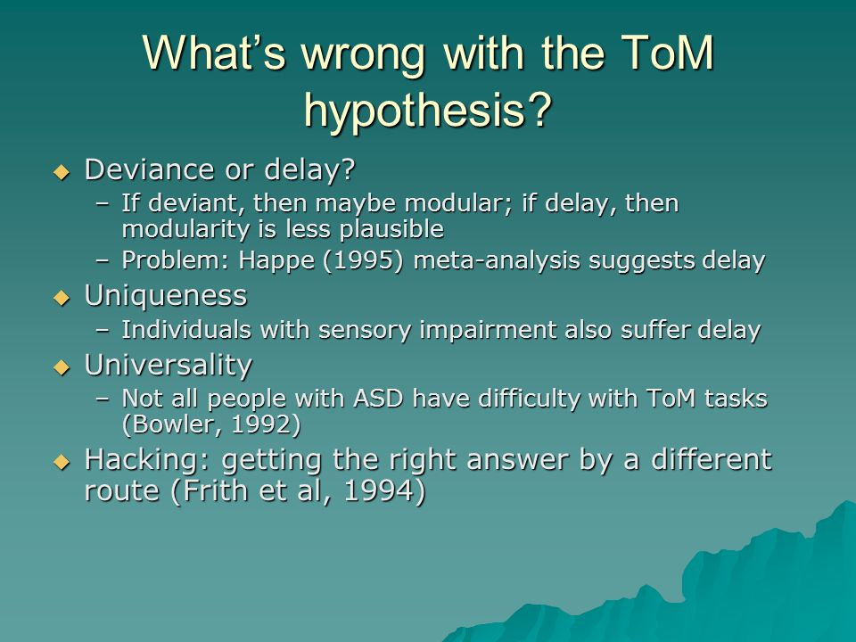 What's wrong with the ToM hypothesis