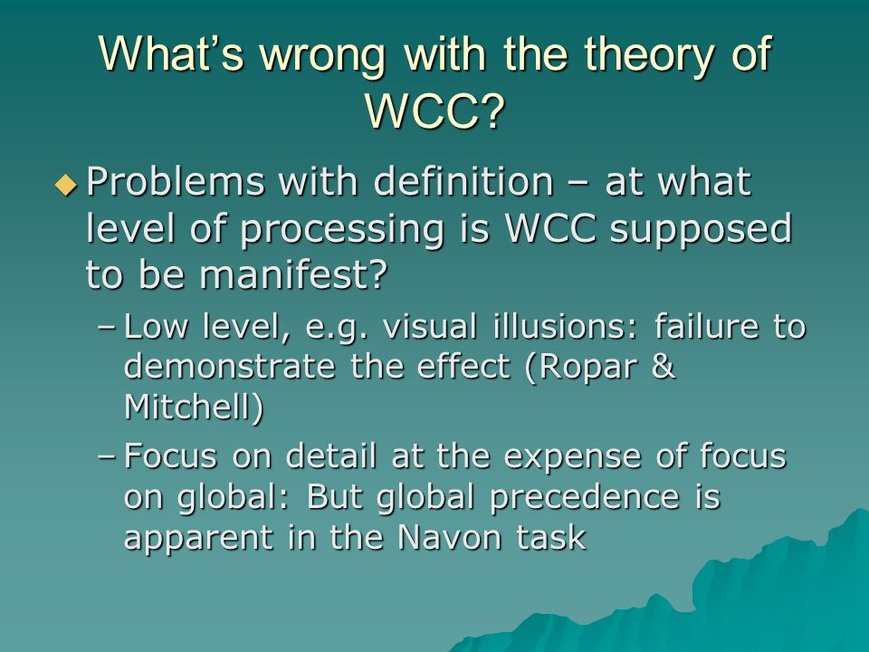 What's wrong with the theory of WCC