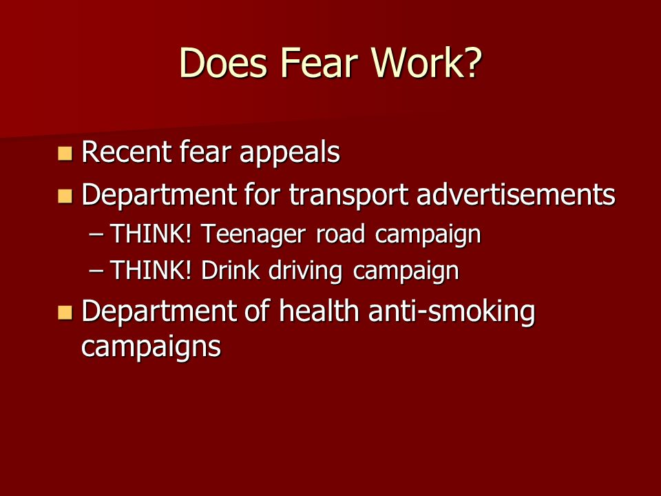 Does Fear Work Recent fear appeals
