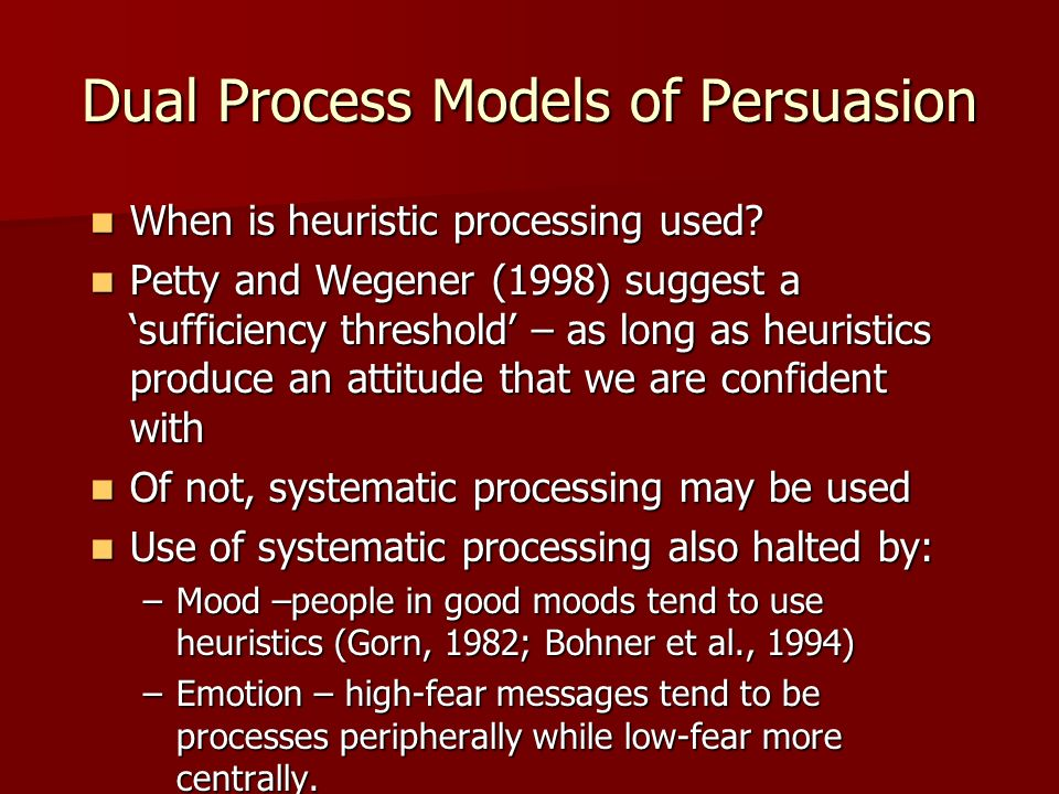Dual Process Models of Persuasion