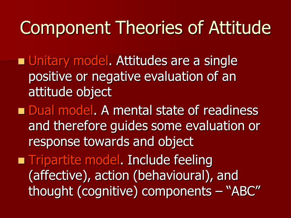 Component Theories of Attitude