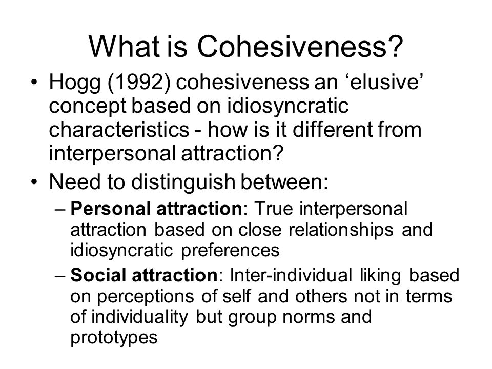 What is Cohesiveness