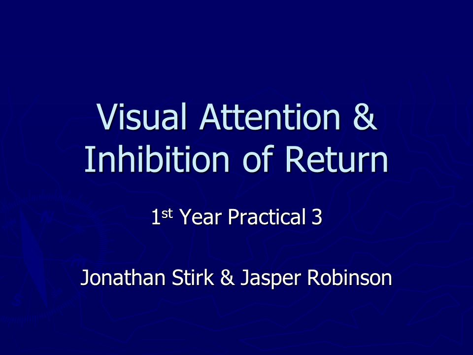 Visual Attention & Inhibition of Return