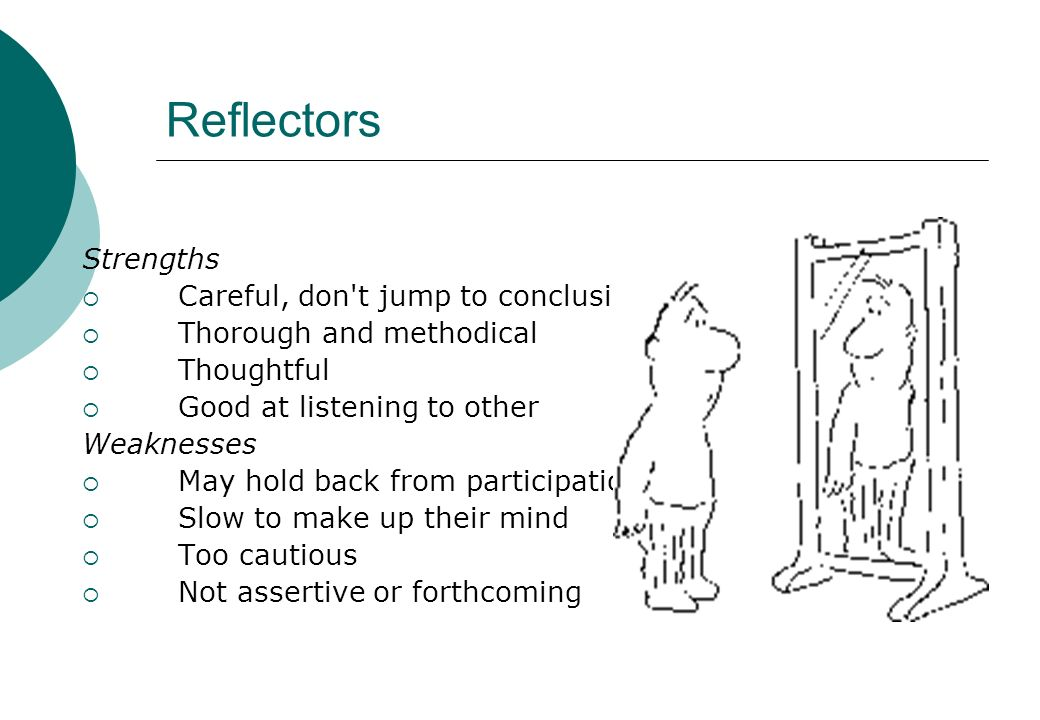 Reflectors Strengths Careful, don t jump to conclusions