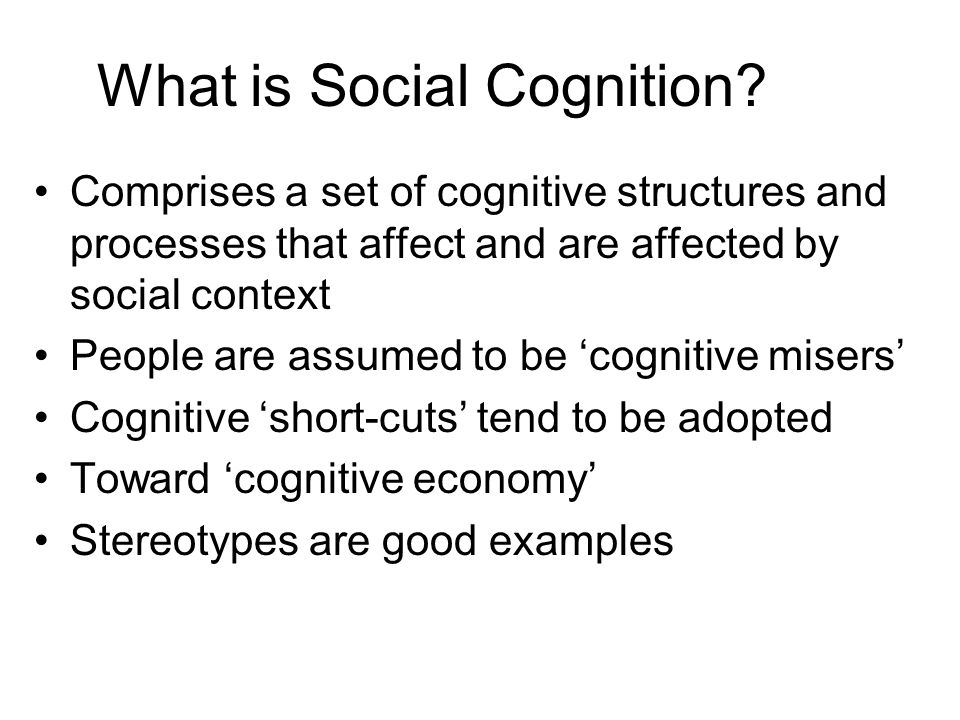What is Social Cognition