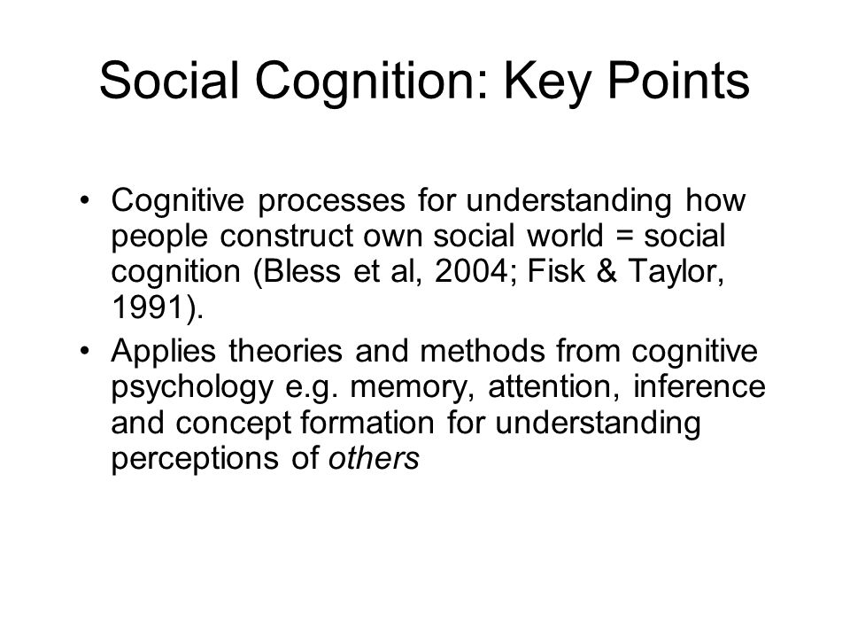 Social Cognition: Key Points