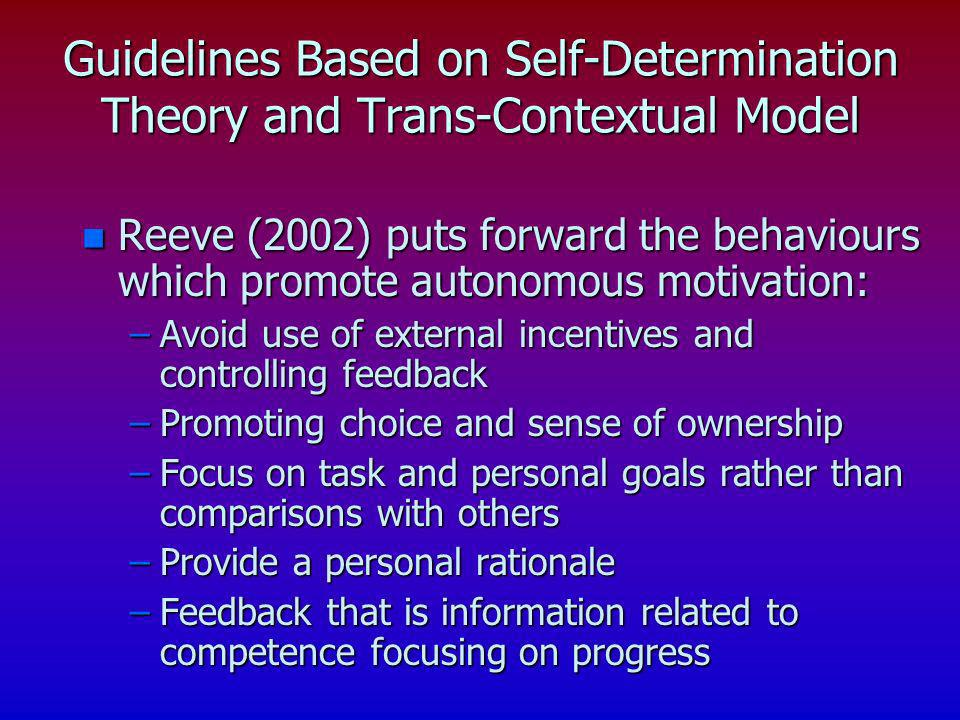Guidelines Based on Self-Determination Theory and Trans-Contextual Model