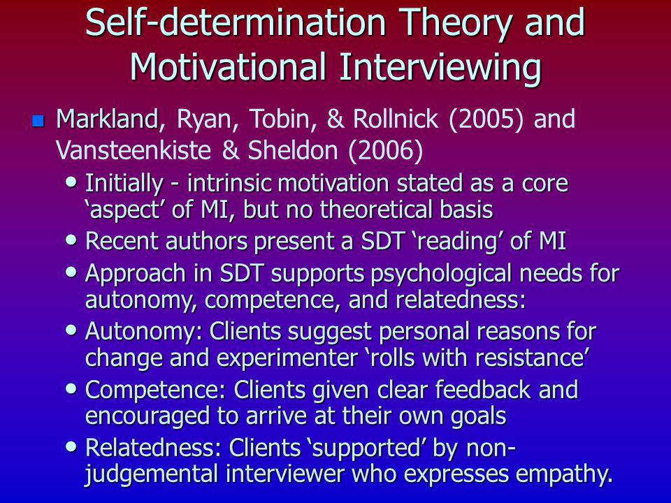 Self-determination Theory and Motivational Interviewing