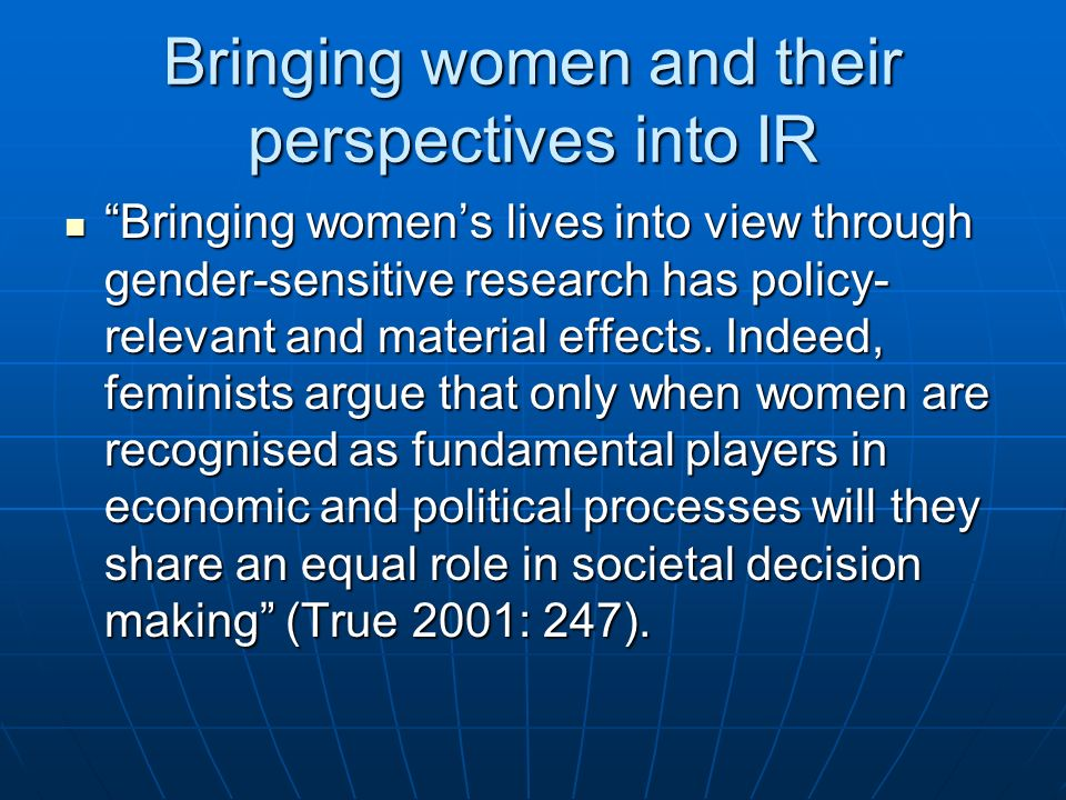 Bringing women and their perspectives into IR