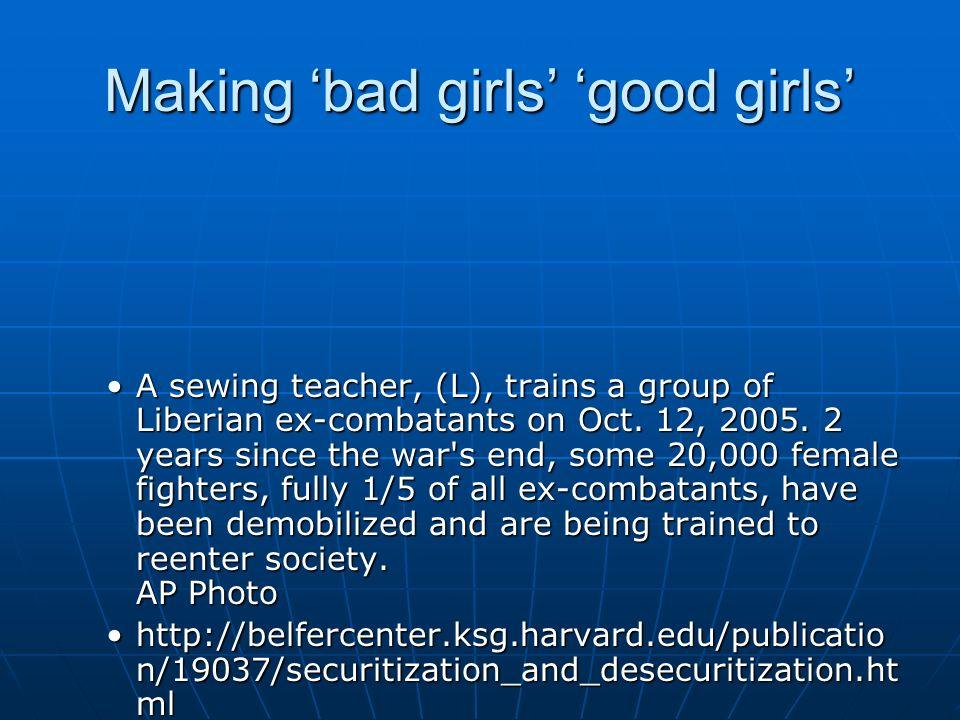 Making 'bad girls' 'good girls'