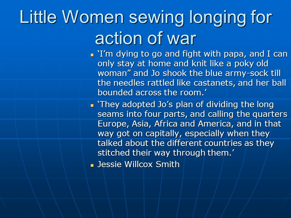 Little Women sewing longing for action of war