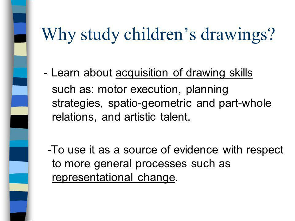 Why study children's drawings