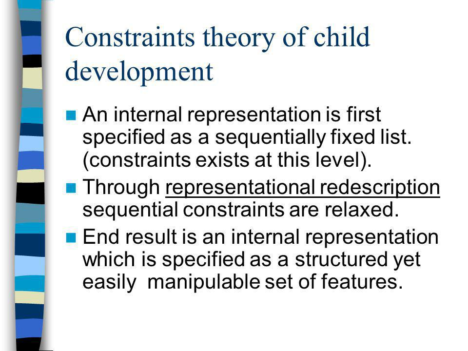 Constraints theory of child development