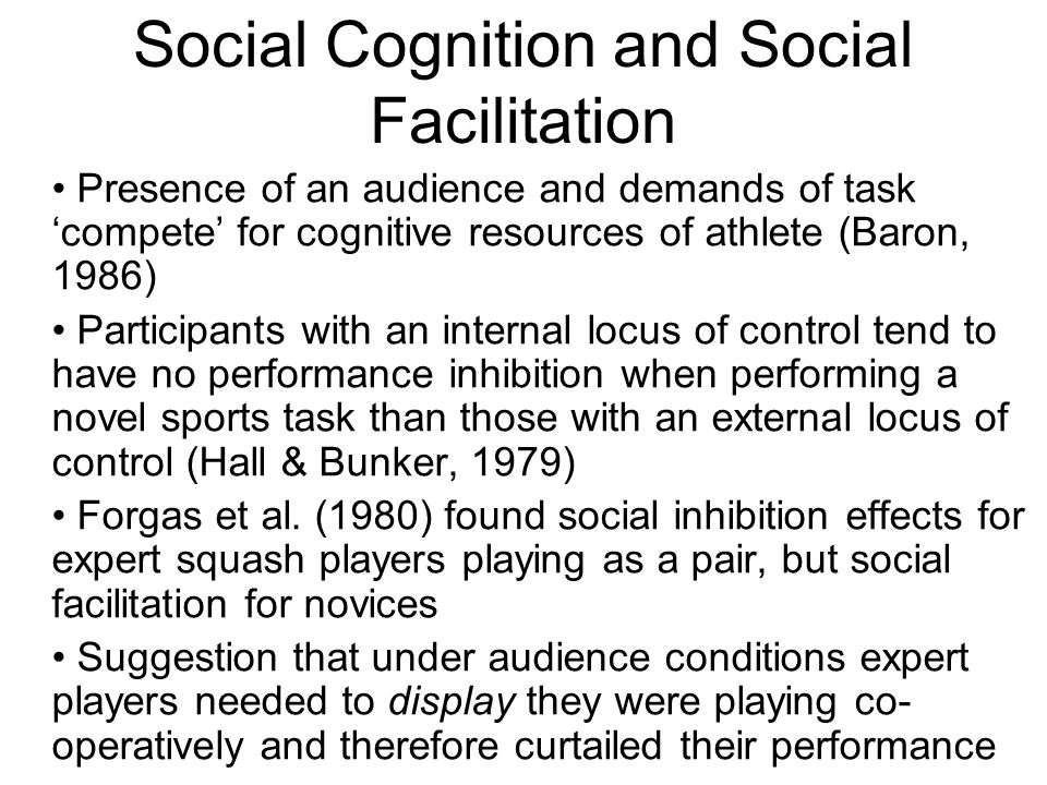 Social Cognition and Social Facilitation