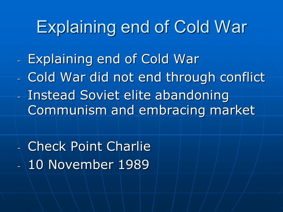 Explaining end of Cold War