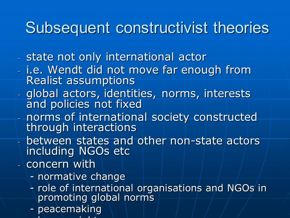 Subsequent constructivist theories