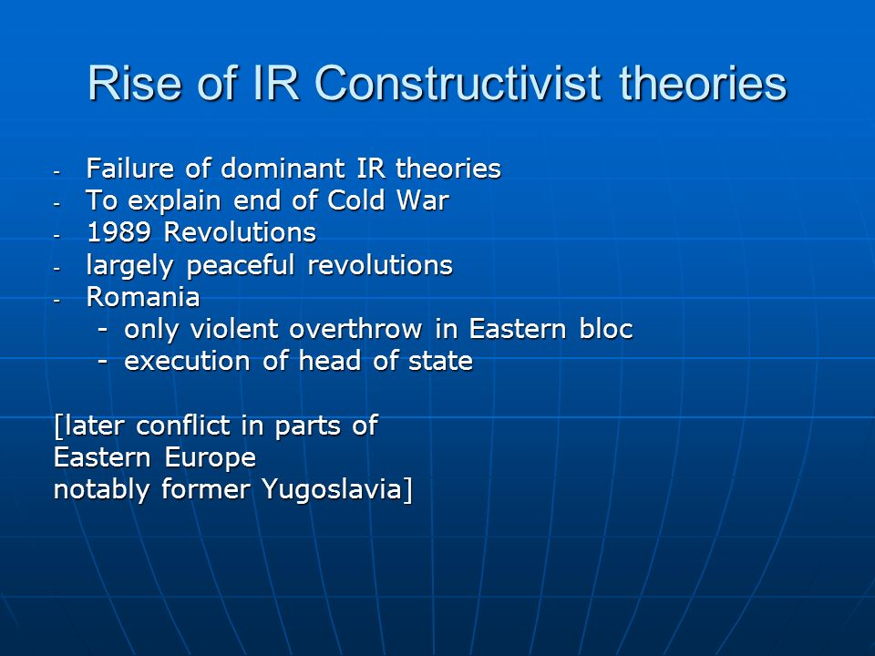 Rise of IR Constructivist theories