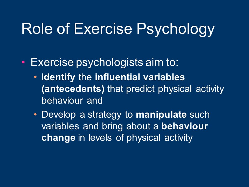 Role of Exercise Psychology