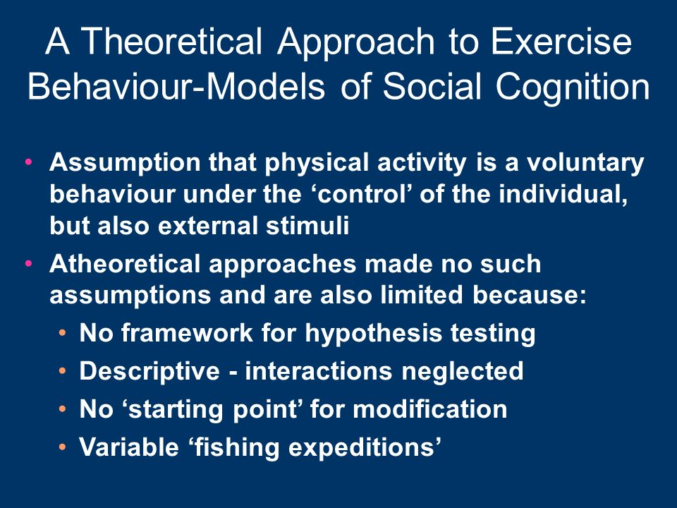 A Theoretical Approach to Exercise Behaviour-Models of Social Cognition