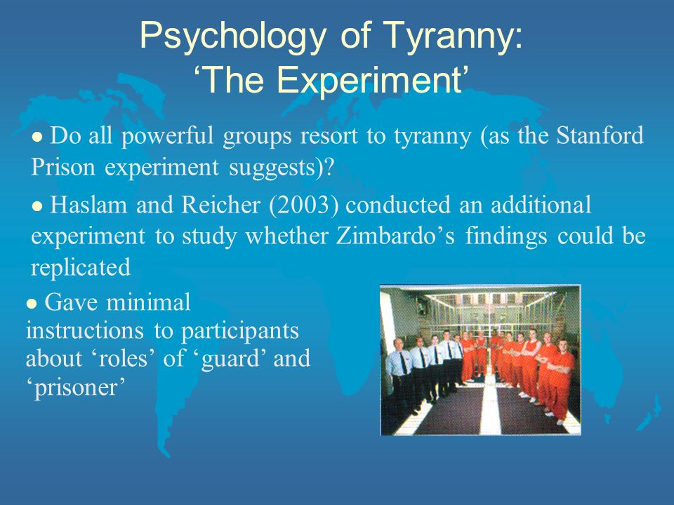 Psychology of Tyranny: 'The Experiment'