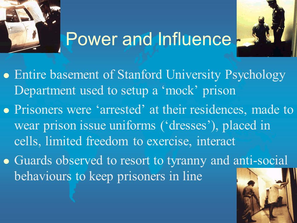 Power and Influence Entire basement of Stanford University Psychology Department used to setup a 'mock' prison.