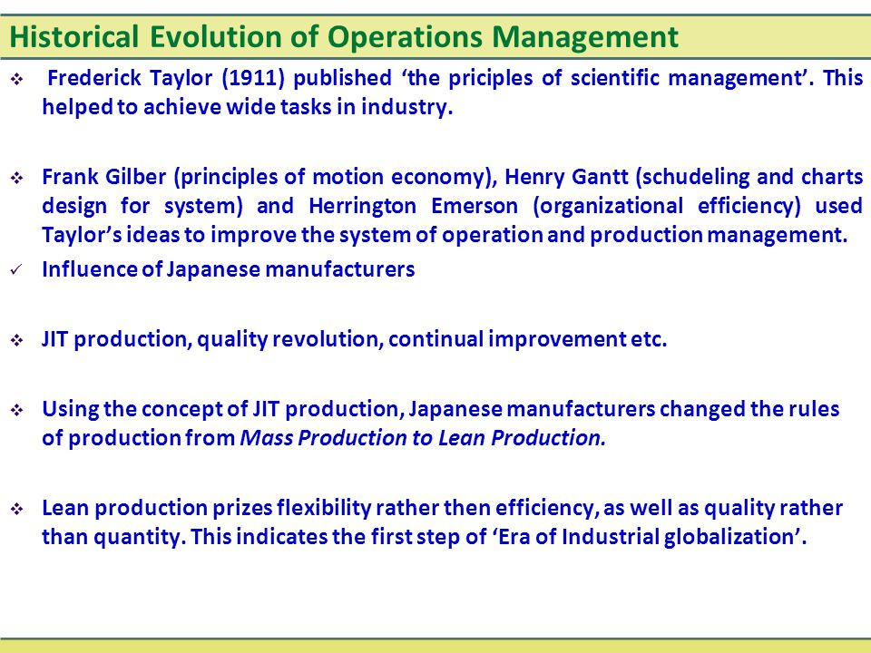 the historical evolution of operations management essay Logistics as well as supply chain management has been regarded to be  is the  management of the flow of goods between the point of origin.