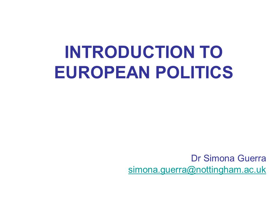 INTRODUCTION TO EUROPEAN POLITICS