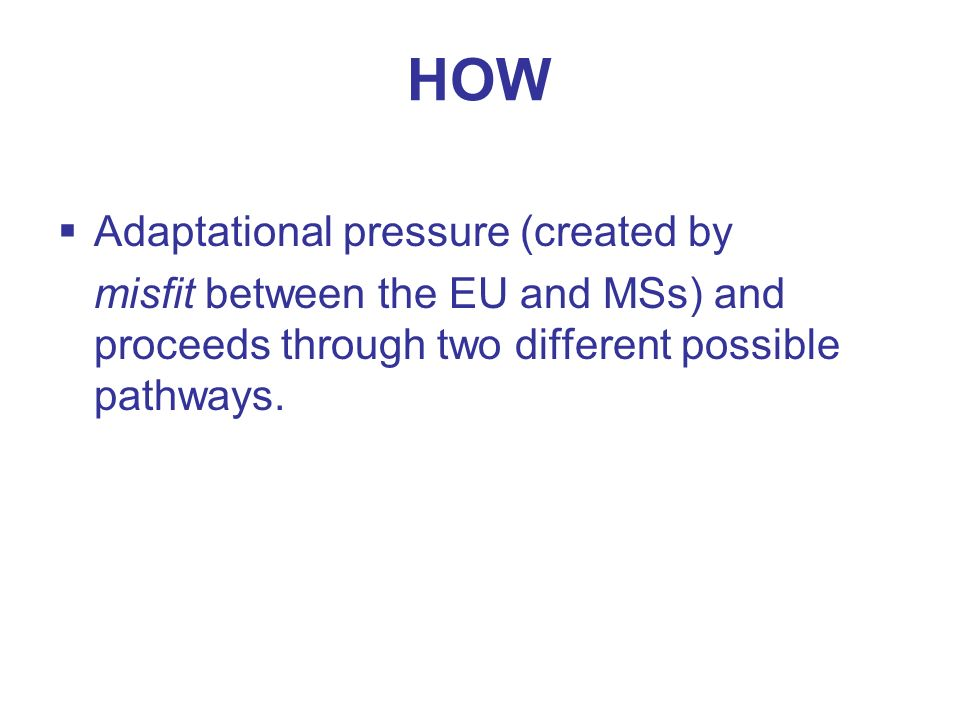 HOW Adaptational pressure (created by