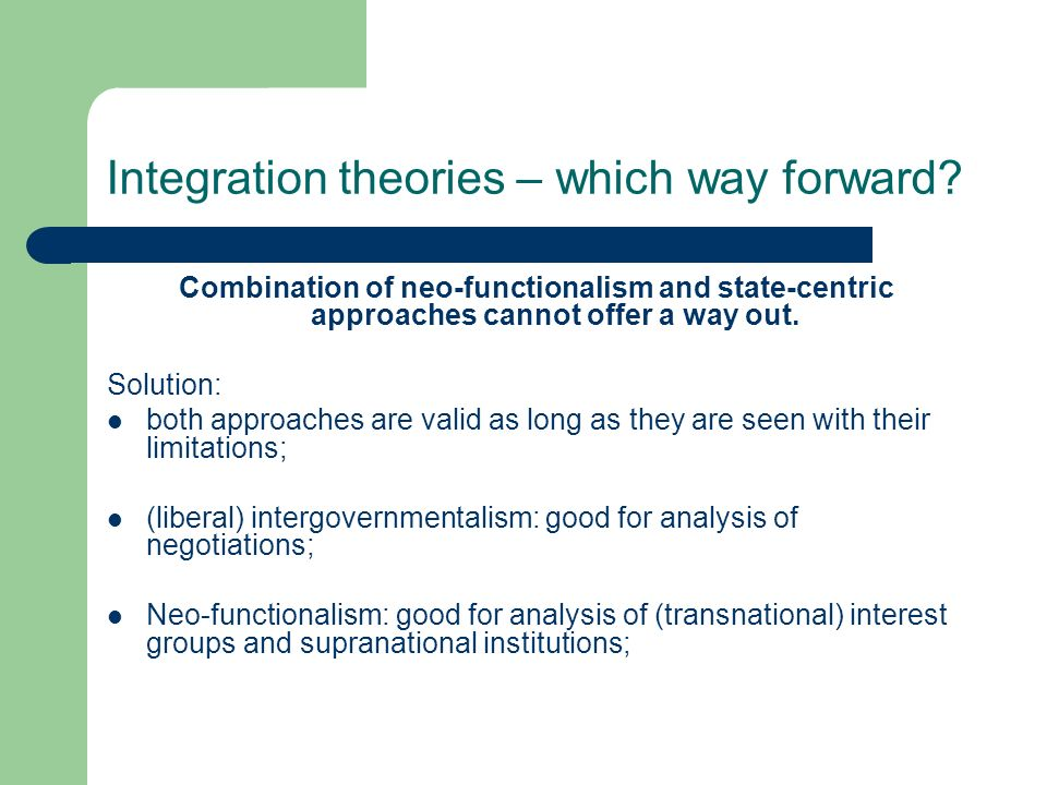 Integration theories – which way forward