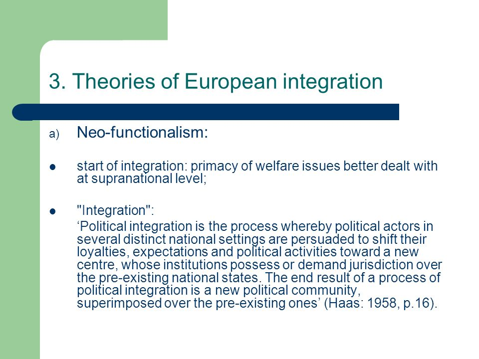 3. Theories of European integration