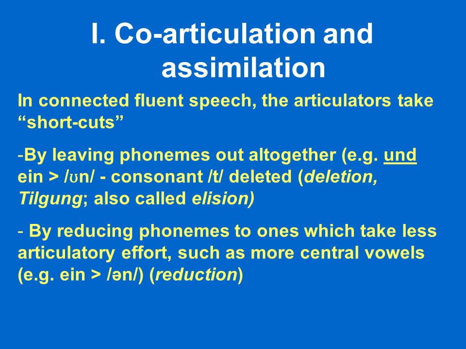 Co-articulation and assimilation