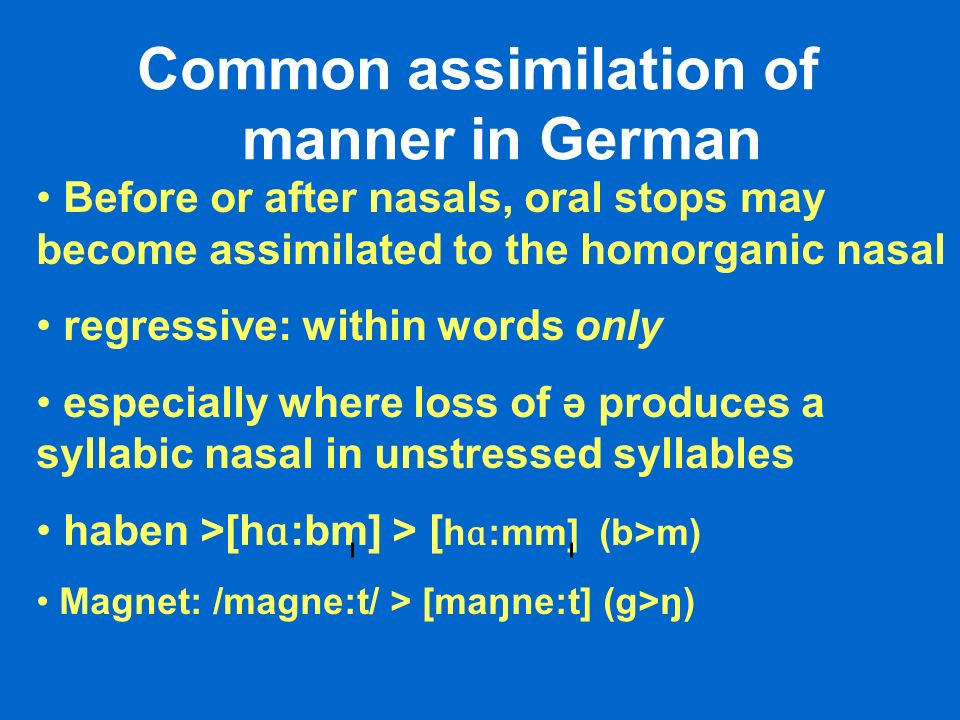 Common assimilation of manner in German