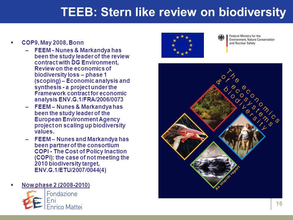 TEEB: Stern like review on biodiversity
