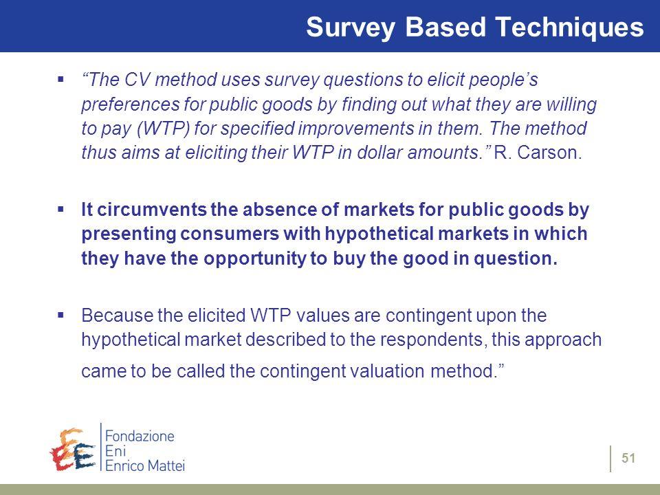 Survey Based Techniques