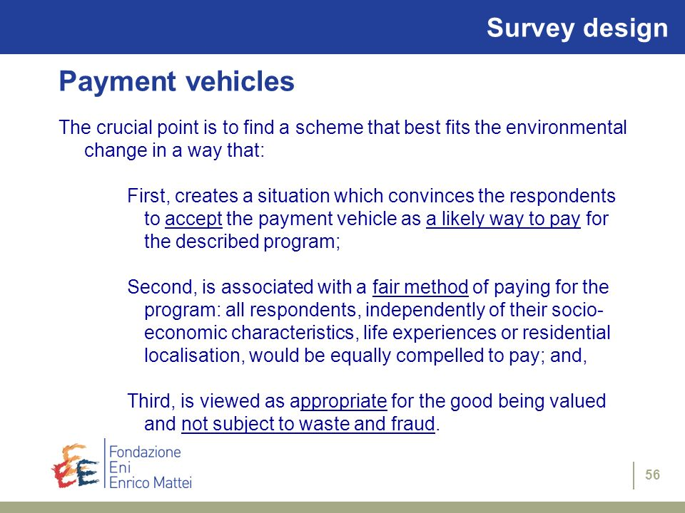 Payment vehicles Survey design