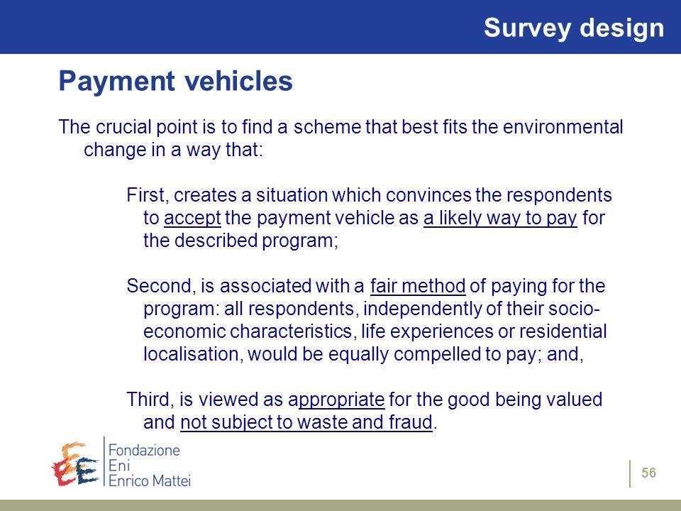 Payment vehicles Survey design