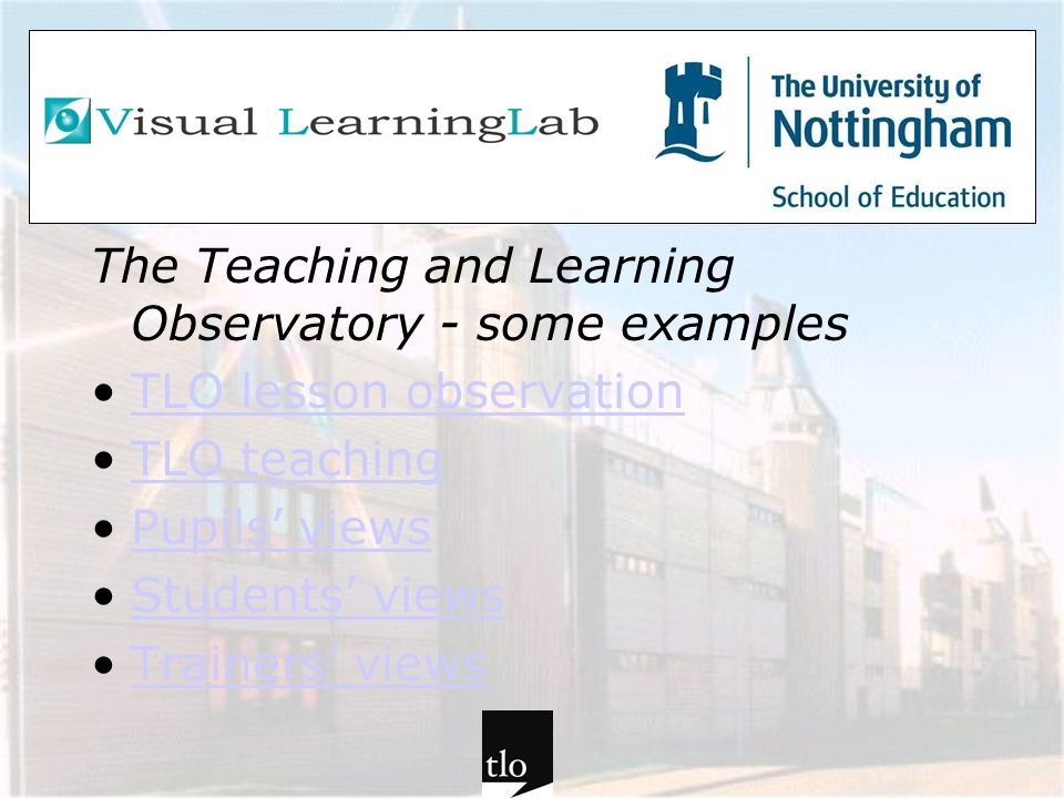 The Teaching and Learning Observatory - some examples