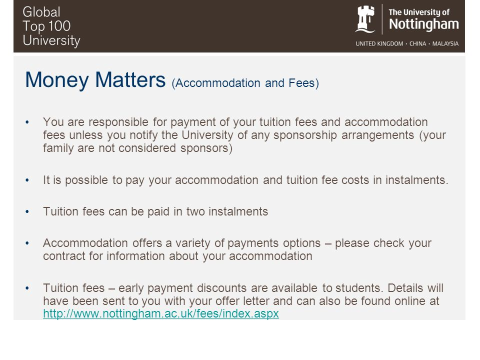 Money Matters (Accommodation and Fees)