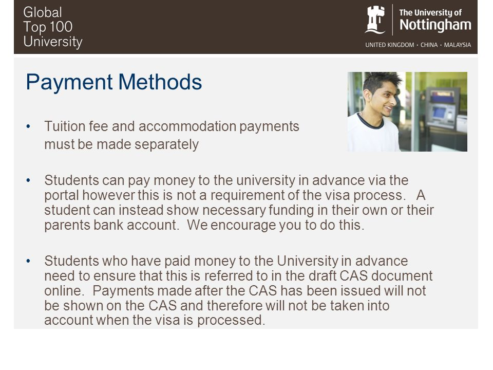 Payment Methods Tuition fee and accommodation payments