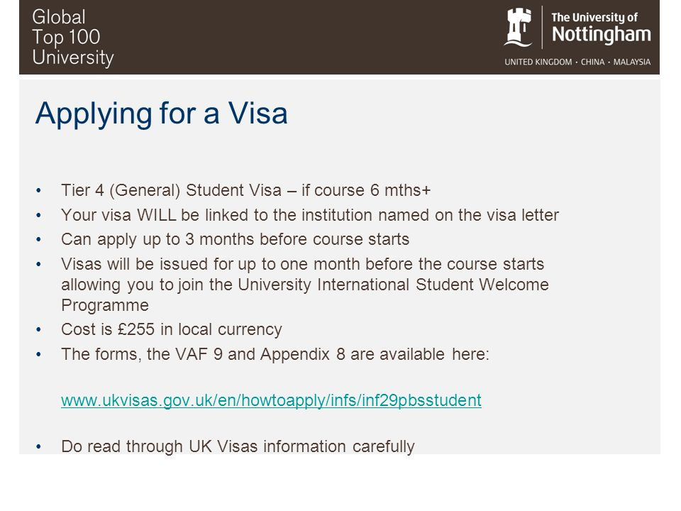 Applying for a Visa Tier 4 (General) Student Visa – if course 6 mths+