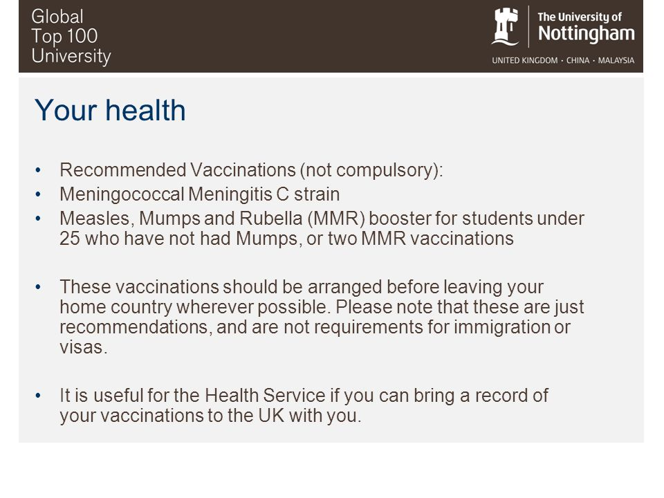 Your health Recommended Vaccinations (not compulsory):