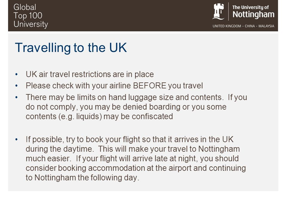 Travelling to the UK UK air travel restrictions are in place