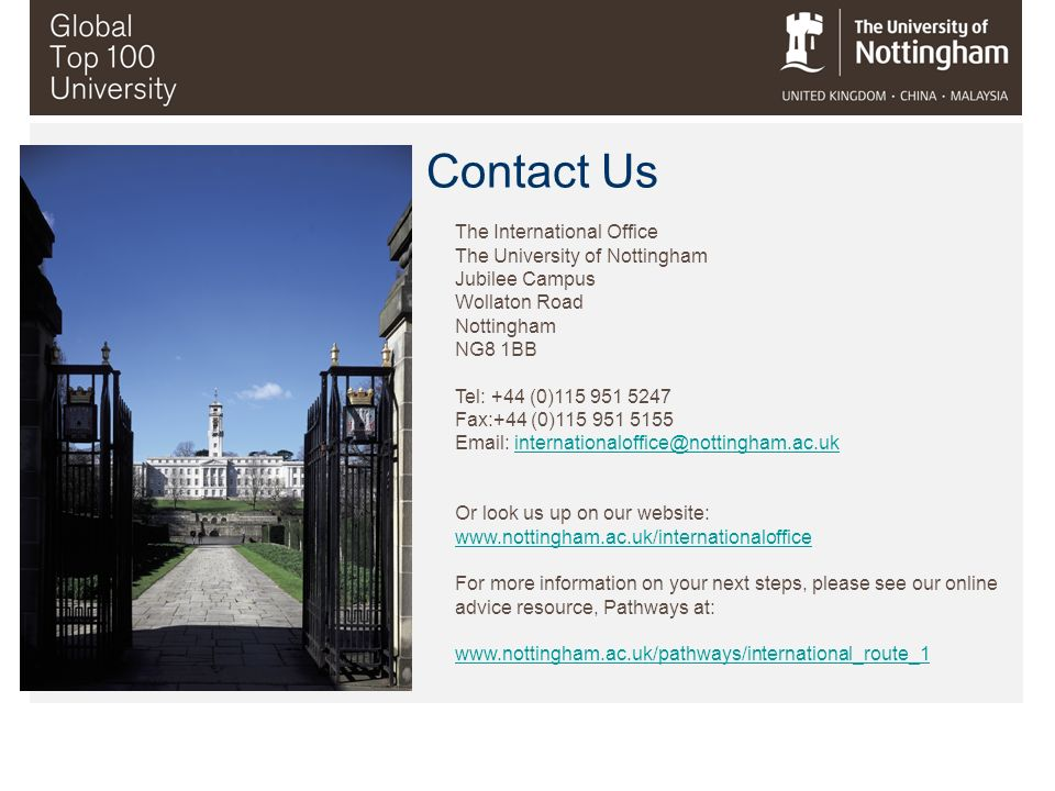 Contact Us The International Office The University of Nottingham