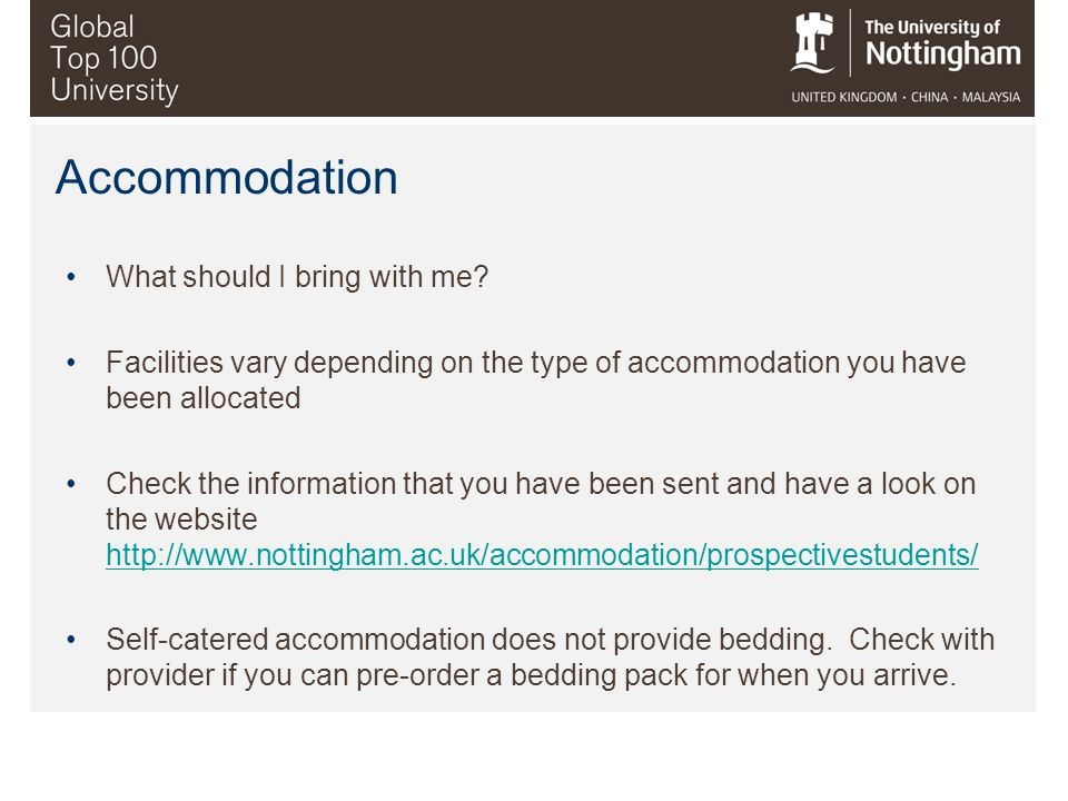 Accommodation What should I bring with me