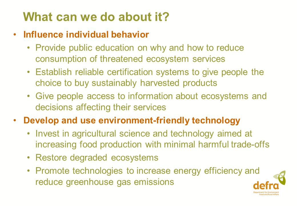 What can we do about it Influence individual behavior