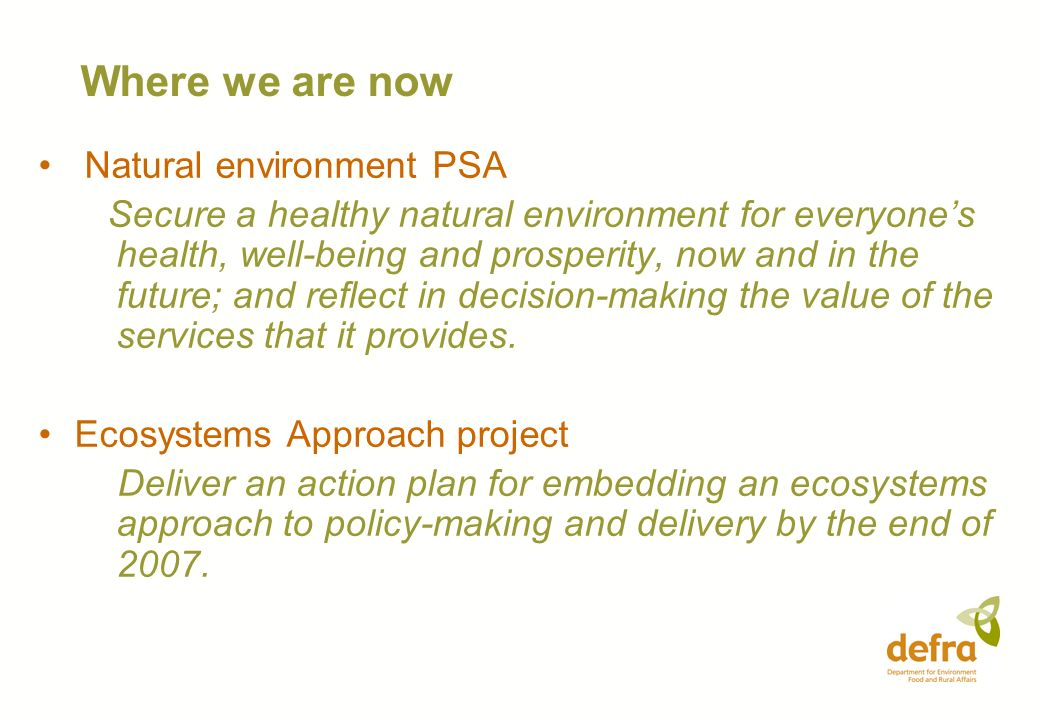 Where we are now Natural environment PSA